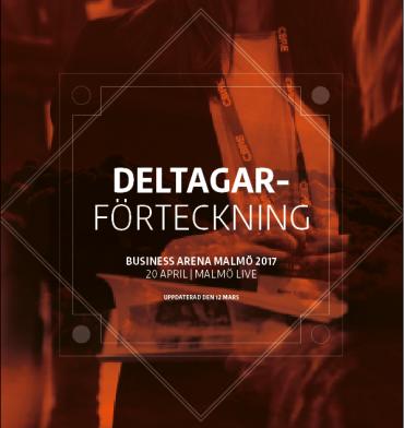 Första versionen av deltagarförteckningen till Business Arena Malmö är här