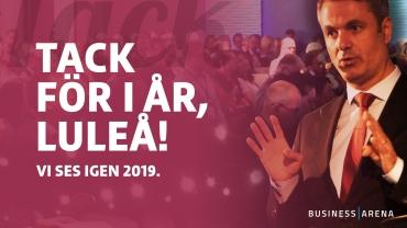 Tack för i år Luleå! Välkomna tillbaka 2019.